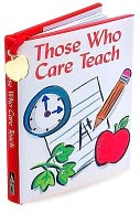 Those Who Care Teach ( Charming Petite Series) by Peter Pauper Press, Incorporated: Product Image