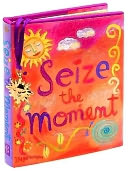 Seize the Moment by Peter Pauper Press, Incorporated: Product Image