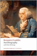 Autobiography and Other Writings by Benjamin Franklin: Book Cover