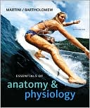 Essentials of Anatomy &amp; Physiology with Interactive Physiology 10-System Suite by Frederic H. Martini: Book Cover