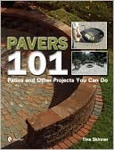 download Pavers 101 : Patios and Other Projects You Can Do book