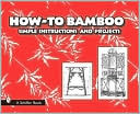 How-to Bamboo by Paul N. Hasluck: Book Cover