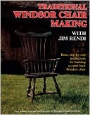 download Traditional Windsor Chair Making with Jim Rendi : Basic, Step-by-Step Instructions for Building a Comb Back Windsor Chair book