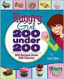 Hungry Girl 200 under 200 by Lisa Lillien: Book Cover