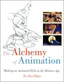 download The Alchemy of Animation : Making an Animated Film in the Modern Age book