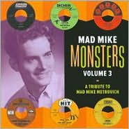 "Rock'n'Roll) V/A  ""Mad Mike Monsters "" (A Tribute To Mad Mike Metrovich..."
