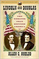 Lincoln and Douglas by Allen C. Guelzo: Book Cover