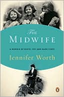 The Midwife by Jennifer Worth: Book Cover