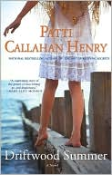 Driftwood Summer by Patti Callahan Henry: Book Cover