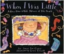 When I Was Little by Jamie Lee Curtis: Book Cover