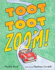 Toot Toot Zoom! by Matthew Cordell: Book Cover