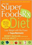 Superfoods RX Diet by Wendy Bazilian: Book Cover