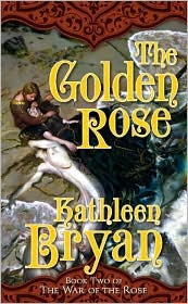 Kathleen Bryan The Golden Rose