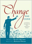 Change Has Come by Kadir Nelson: Book Cover
