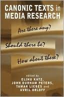 download Canonic Texts in Media Research : Are There Any Should There Be How About These book