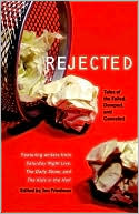 download Rejected : Tales of the Failed, Dumped, and Canceled book