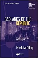 download Badlands of the Republic : Space, Politics and Urban Policy book