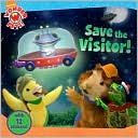Save the Visitor! (Wonder Pets! Series) by Billy Lopez: Book Cover