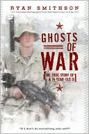 download ghosts of war : the true story of a 19-year-old gı book