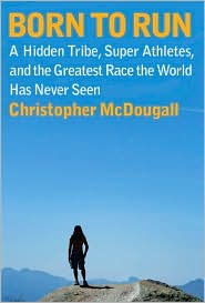 Born to Run by Christopher McDougall: Book Cover