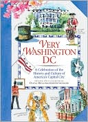 download Very Washington DC : A Celebration of the History and Culture of America's Capital City book