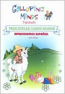Galloping Minds: Preschooler Learns Spanish - Aprendamos Espanol
