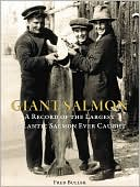 download Giant Salmon : A Record of the Largest Atlantic Salmon Ever Caught book