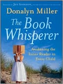 The Book Whisperer by Donalyn Miller: Book Cover