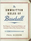 Unwritten Rules of Baseball by Paul Dickson: Book Cover