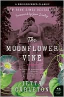 The Moonflower Vine by Jetta Carleton: Book Cover