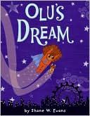 Olu's Dream by Shane W. Evans: Book Cover