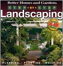 Step-by-Step Landscaping by Better Homes & Gardens: Book Cover
