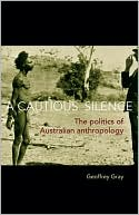 A Cautious Silence by Geoffrey Gray: Book Cover