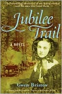 Jubilee Trail by Gwen Bristow: Book Cover