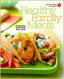 Healthy Family Meals by American Heart Association: Book Cover