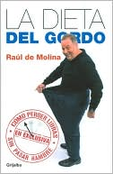 La dieta del Gordo by Raul De Molina: Book Cover