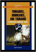 download Tornadoes, Hurricanes, And Tsunamis book