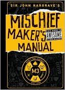 download Sir John Hargrave's Mischief Maker's Manual book