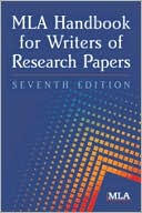 MLA Handbook for Writers of Research Papers by Modern Language Association of America: Book Cover