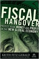 Fiscal Hangover by Keith Fitz-Gerald: Book Cover