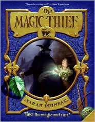 The Magic Thief (Magic Thief Series #1) by Sarah Prineas: Book Cover