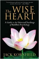 The Wise Heart by Jack Kornfield: Book Cover