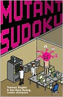 Mutant Sudoku by Thomas Snyder: Book Cover
