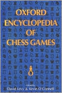 Oxford Encyclopedia Of Chess Games by David N. L. Levy: Book Cover