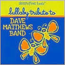 Sleepytime Tunes: Dave Matthews Band Lullaby Tribute by Lullaby Players: CD Cover