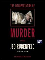 Jed Rubenfeld - The Interpretation of Murder Audiobook