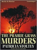 The Prairie Grass Murders by Patricia Stoltey: Audio Book Cover