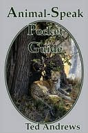 Animal-Speak Pocket Guide by Ted Andrews: Book Cover