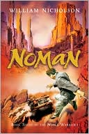 Noman (Noble Warriors Series #3) by William Nicholson: Book Cover