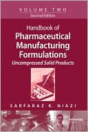 download Handbook of Pharmaceutical Manufacturing Formulations, Second Edition, Volume 2 : Uncompressed Solid Products book